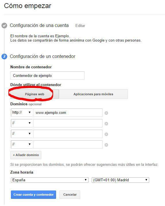 Segundo paso del proceso de creación de una cuenta en Google Tag Manager: nombre del contenedor, dominios y zona horaria