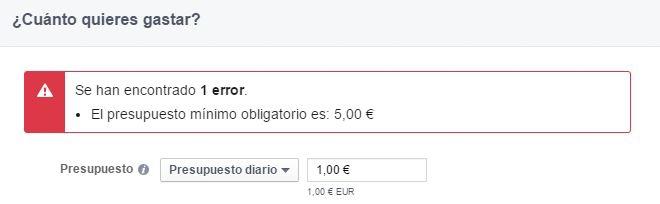 Error Facebook Ads presupuesto mínimo 5 euros